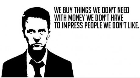 We Buy Things We Dont Need,Buy Things We Dont Need,fight club