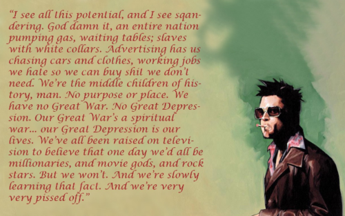 We Buy Stuff We Dont Need,fight club,fight club quotes,fight,club,fight club Dialogue,Brat pit