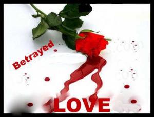 betrayed,love,