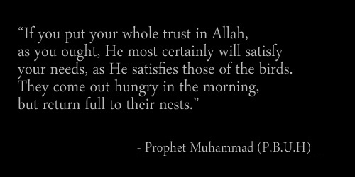 prophet-muhammad-p.b.u.h-sayings-quotes,saying of prophet,muhammad,qoutes of Muhammad,islam,muslims,islamic,muslim,treachings,trust,trust on ALLAH