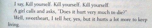 Does It Hurt Very Much,kill yourself,kill,pain,sorrw,suffering,hurt,hurt very much,does it hurt,