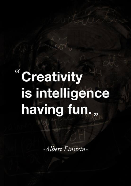 Creativity is Intelligence having fun,fun,intelligence,creativity,albert einstein,einstein,Intelligence Having Fun,Creativity is Intelligence having fun,fun,intelligence,creativity,albert einstein,einstein, Having Fun,creativity,quote,creativity-quote