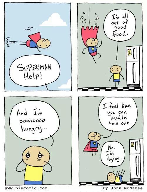 superman,superman comic,I am out of food,i love food,superman meme,food meme,funny,comic,help me,superman help me