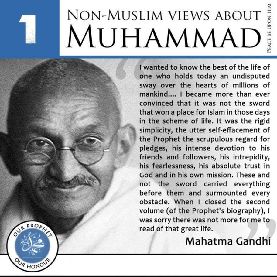(P.B.U.H), be kind, be nice, blessing, Eid, Eid Milad-Un-Nabi (S.A.W), Hadith, Hadith In English, happy day, holy book, Holy Prophet (P.B.U.H), Holy Prophet (S.A.W.), Holy Quran, In English, islam, Islam Teachings, Kind, Kinship, Mohammad (P.B.U.H), muslims, Peace Be Upon Him, remember, Rememeber Him, Saying Of Prophet ( P.B.U.H), Teaching, teachings of islam,Non-muslim view,Ghandi,mahatma gandhi,mahatma gandhi quotes,mahatma ,gandhi quotes,