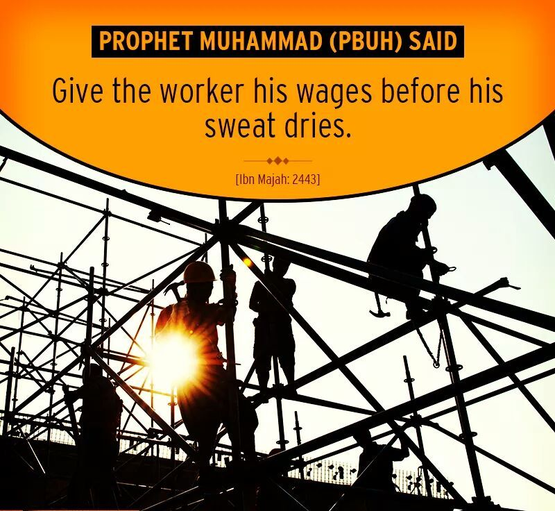 Holy Prophet quote About Workers Wages,islamic Quotes Sayings, islamic Quote, islamic Quote Saying, islamic Quotes, islamic Quotes Sayings, islamic Saying, islamic Sayings,Peace Be Upon Him, Prophet, qualities,islamic quote, Sahih Bukhari, saying of Holy Prophet, Saying of Holy Prophet About Wokers Wages, Prophet sayings, Tirmidhi