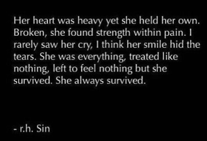 R.H.Sin,Feel,She Survived,her cry,her smile,hide tears,She Always Survived