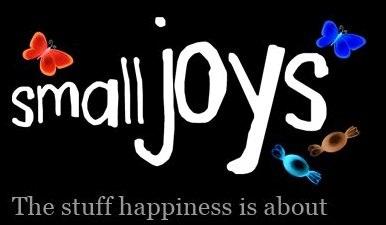 I want small joys,small joys,happy,happiness